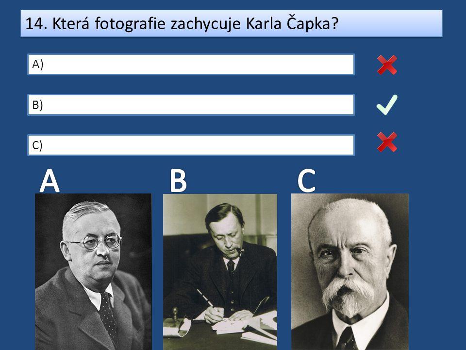 14. Která fotografie zachycuje Karla Čapka