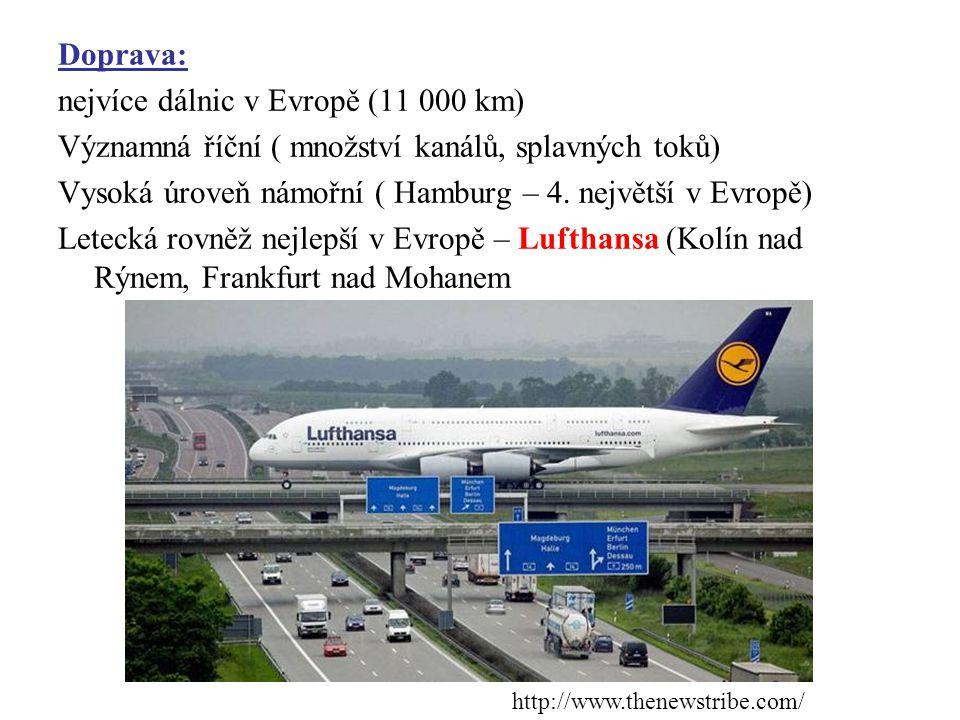 Doprava: nejvíce dálnic v Evropě (11 000 km) Významná říční ( množství kanálů, splavných toků) Vysoká úroveň námořní ( Hamburg – 4. největší v Evropě) Letecká rovněž nejlepší v Evropě – Lufthansa (Kolín nad Rýnem, Frankfurt nad Mohanem