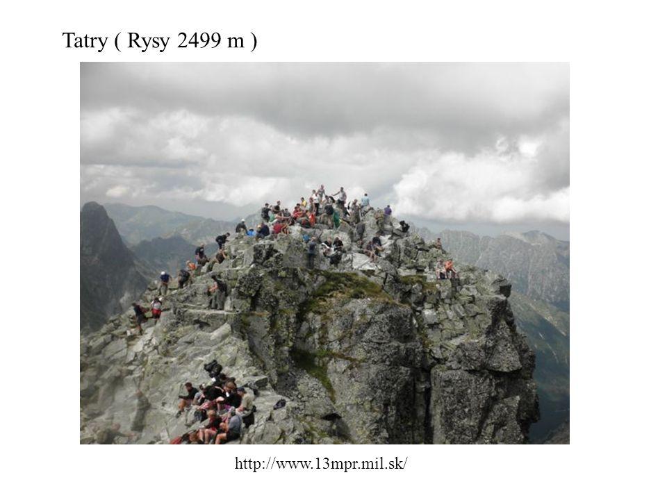 Tatry ( Rysy 2499 m ) http://www.13mpr.mil.sk/