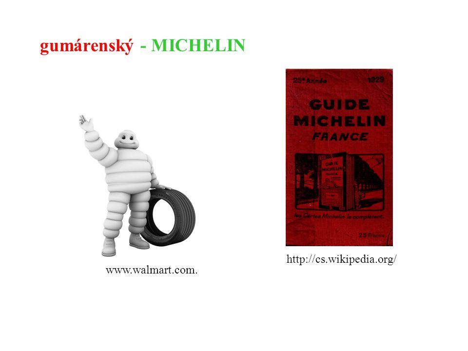 gumárenský - MICHELIN http://cs.wikipedia.org/ www.walmart.com.