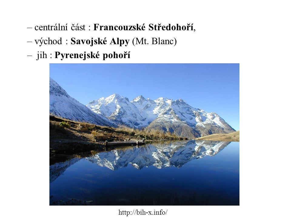 – centrální část : Francouzské Středohoří, – východ : Savojské Alpy (Mt. Blanc) – jih : Pyrenejské pohoří