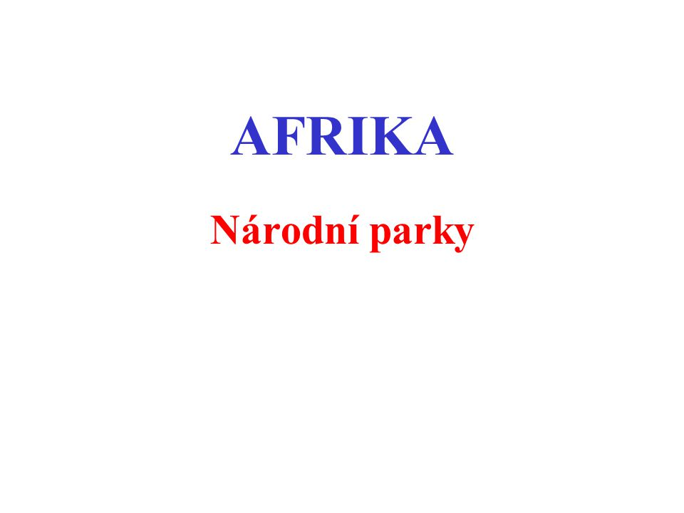 AFRIKA Národní parky