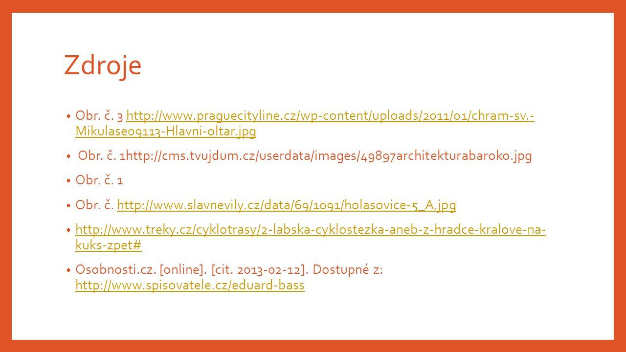 Zdroje Obr. č. 3 http://www.praguecityline.cz/wp-content/uploads/2011/01/chram-sv.- Mikulase09113-Hlavni-oltar.jpg.