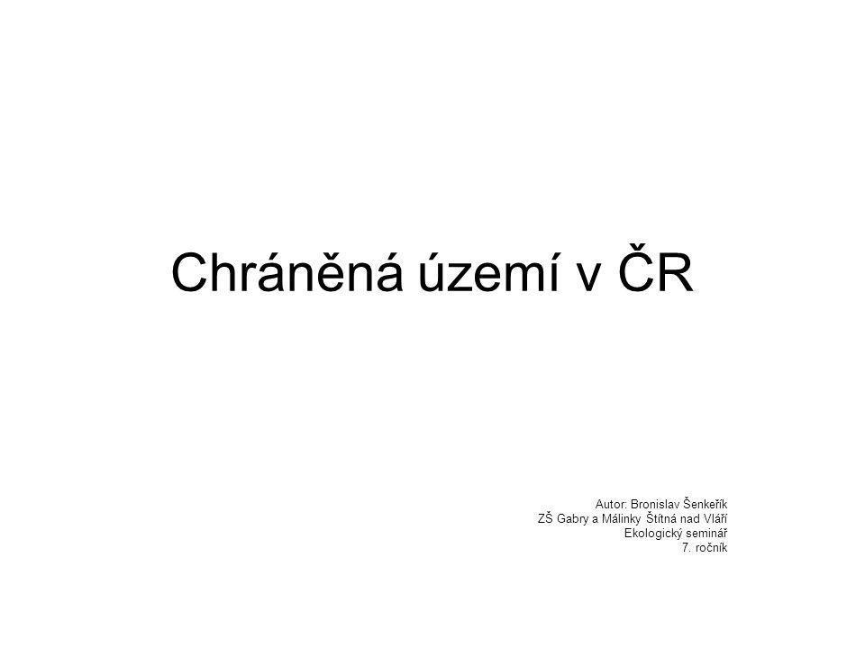 Chráněná území v ČR Autor: Bronislav Šenkeřík