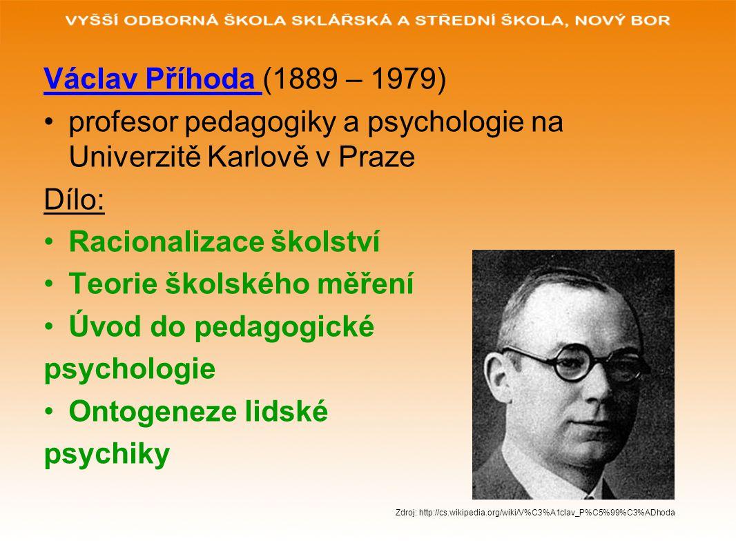 profesor pedagogiky a psychologie na Univerzitě Karlově v Praze Dílo: