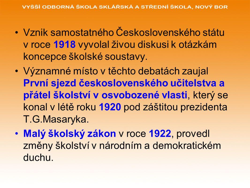 Vznik samostatného Československého státu v roce 1918 vyvolal živou diskusi k otázkám koncepce školské soustavy.