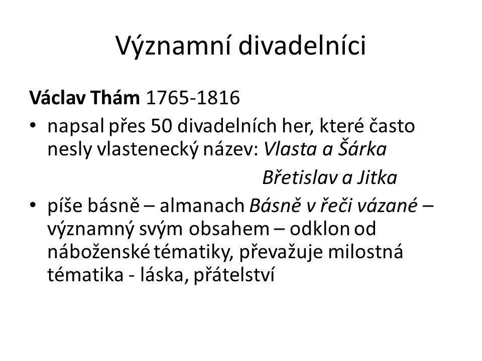 Významní divadelníci Václav Thám 1765-1816