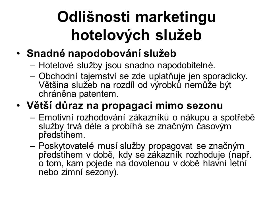 Odlišnosti marketingu hotelových služeb