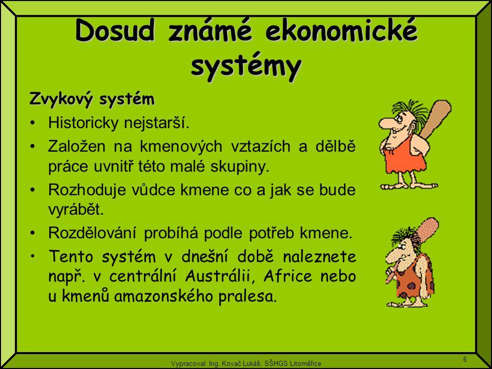 Dosud známé ekonomické systémy