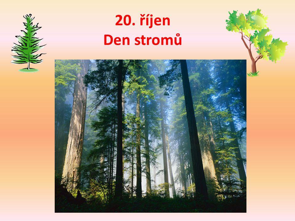 20. říjen Den stromů