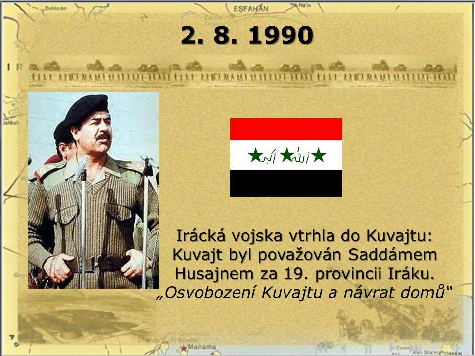2. 8. 1990 Irácká vojska vtrhla do Kuvajtu: