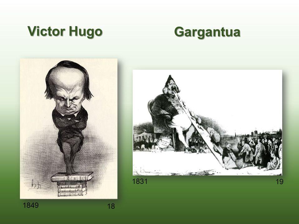 Victor Hugo Gargantua 1831 19 1849 18
