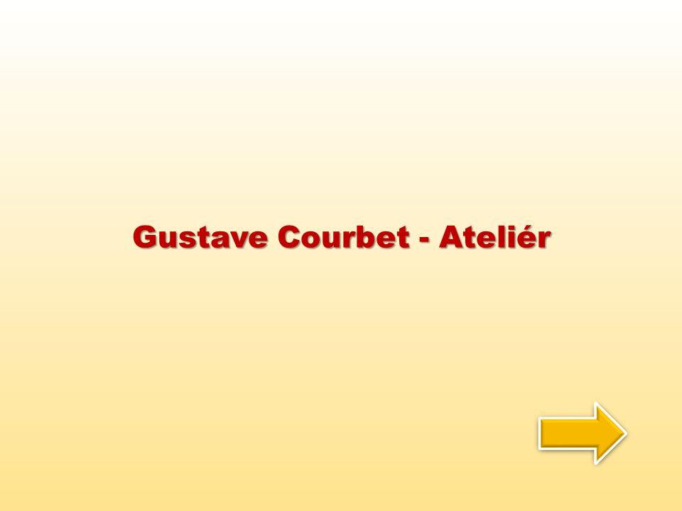 Gustave Courbet - Ateliér