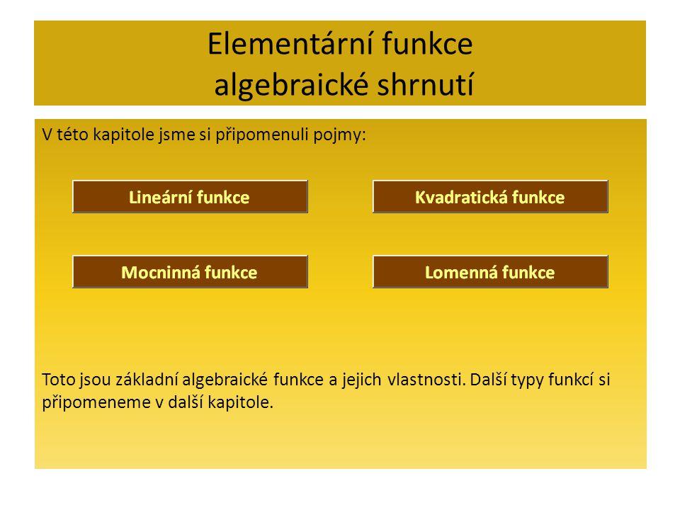 Elementární funkce algebraické shrnutí