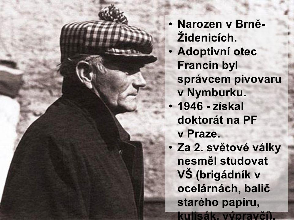 Narozen v Brně-Židenicích.