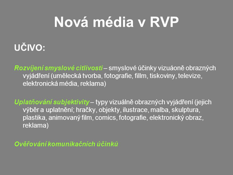 Nová média v RVP UČIVO:
