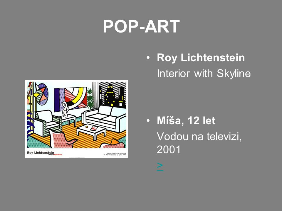 POP-ART Roy Lichtenstein Interior with Skyline Míša, 12 let