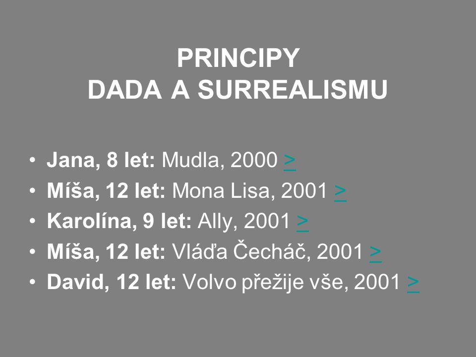 PRINCIPY DADA A SURREALISMU