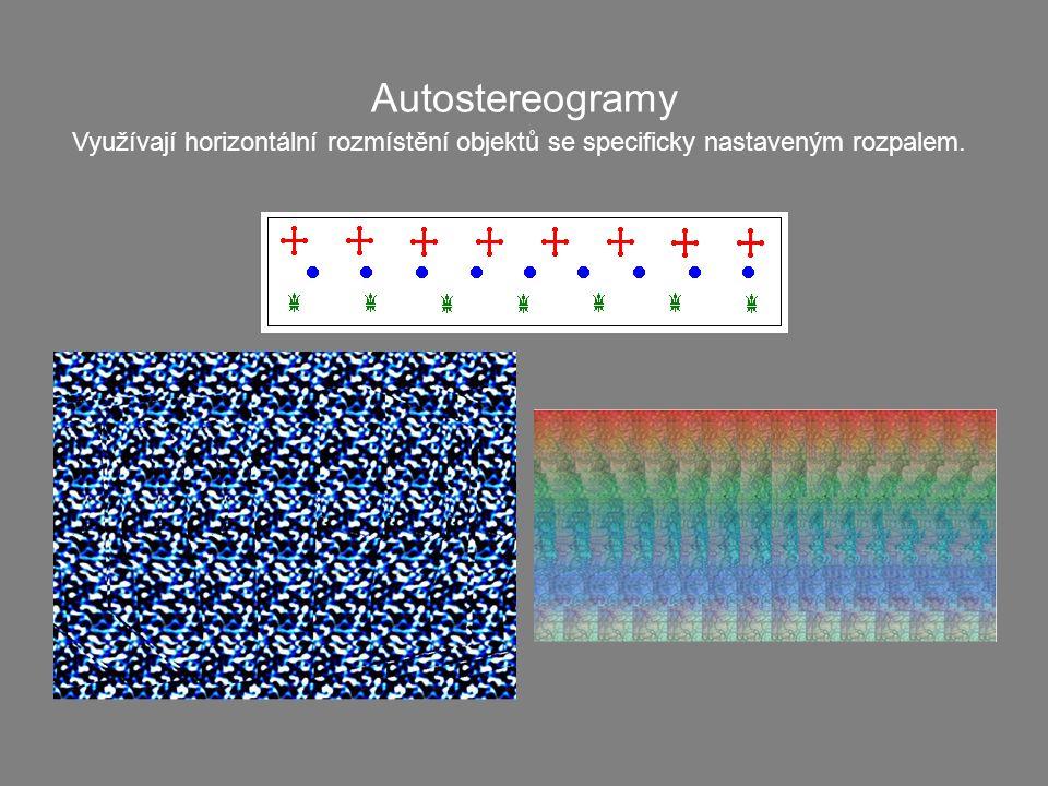 Autostereogramy Využívají horizontální rozmístění objektů se specificky nastaveným rozpalem.