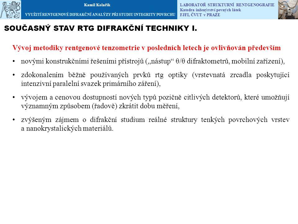 SOUČASNÝ STAV RTG DIFRAKČNÍ TECHNIKY I.