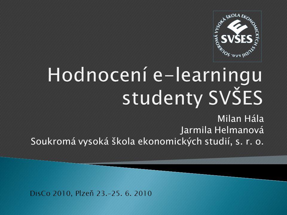 Hodnocení e-learningu studenty SVŠES