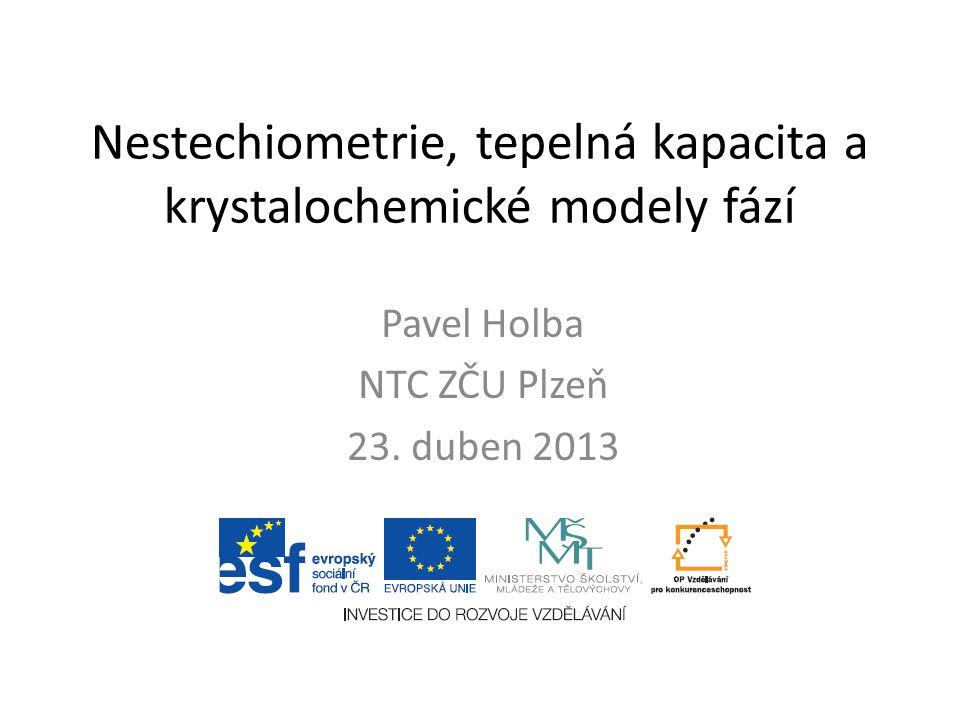 Nestechiometrie, tepelná kapacita a krystalochemické modely fází