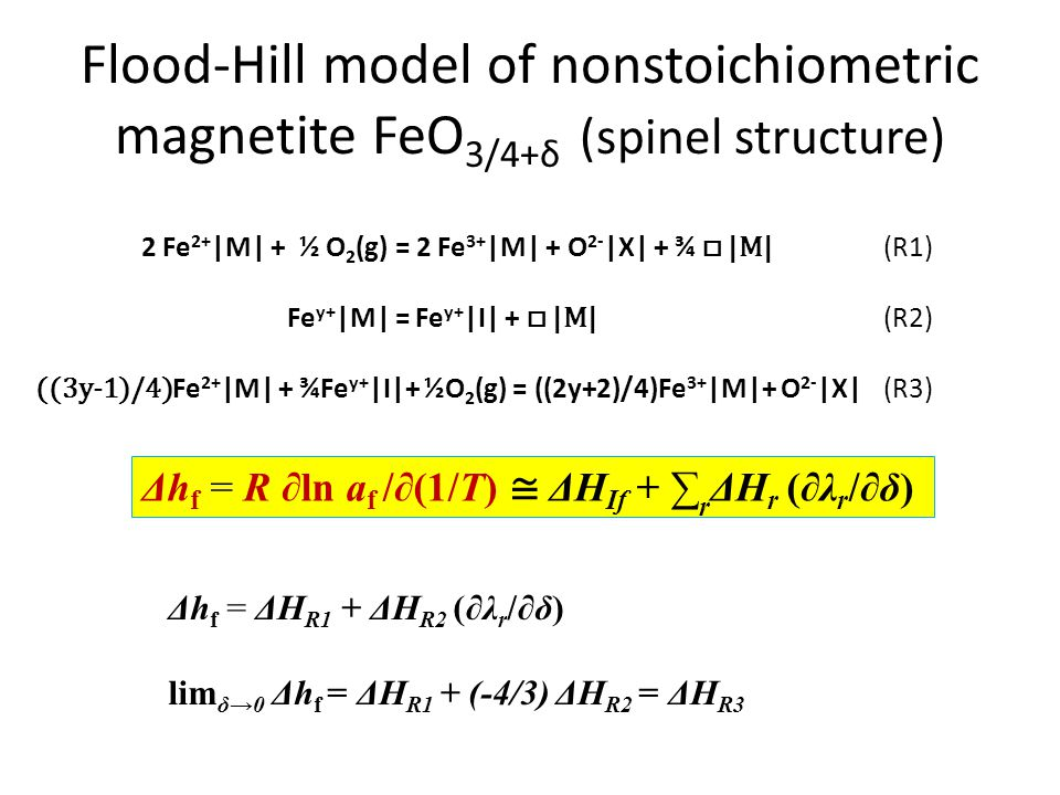 Flood-Hill model of nonstoichiometric magnetite FeO3/4+δ (spinel structure)