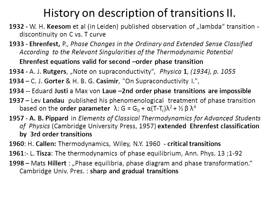 History on description of transitions II.