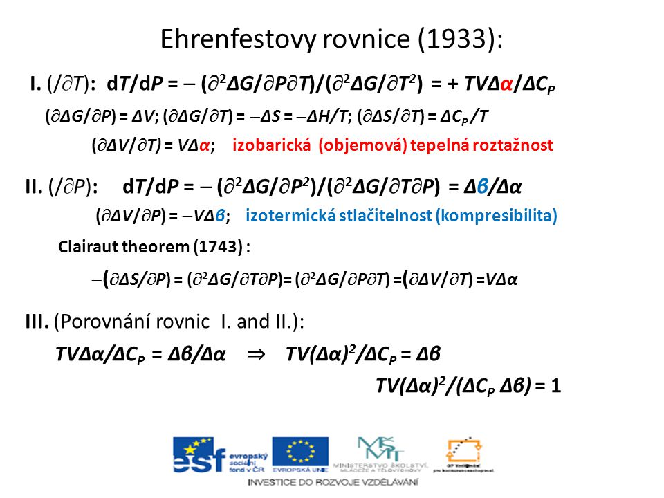 Ehrenfestovy rovnice (1933):