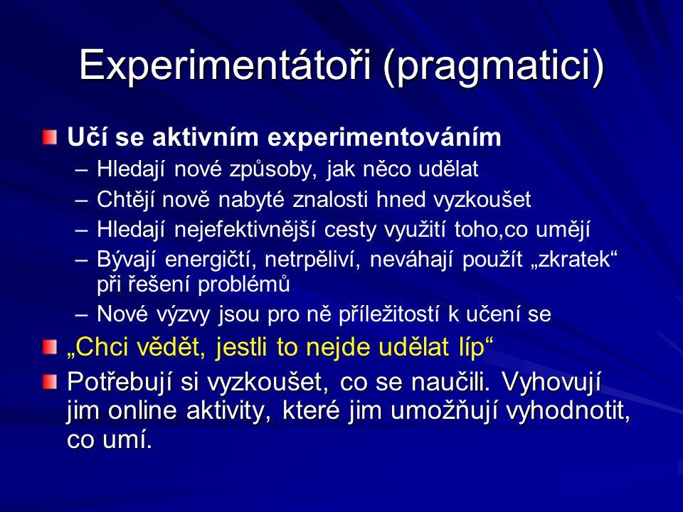 Experimentátoři (pragmatici)
