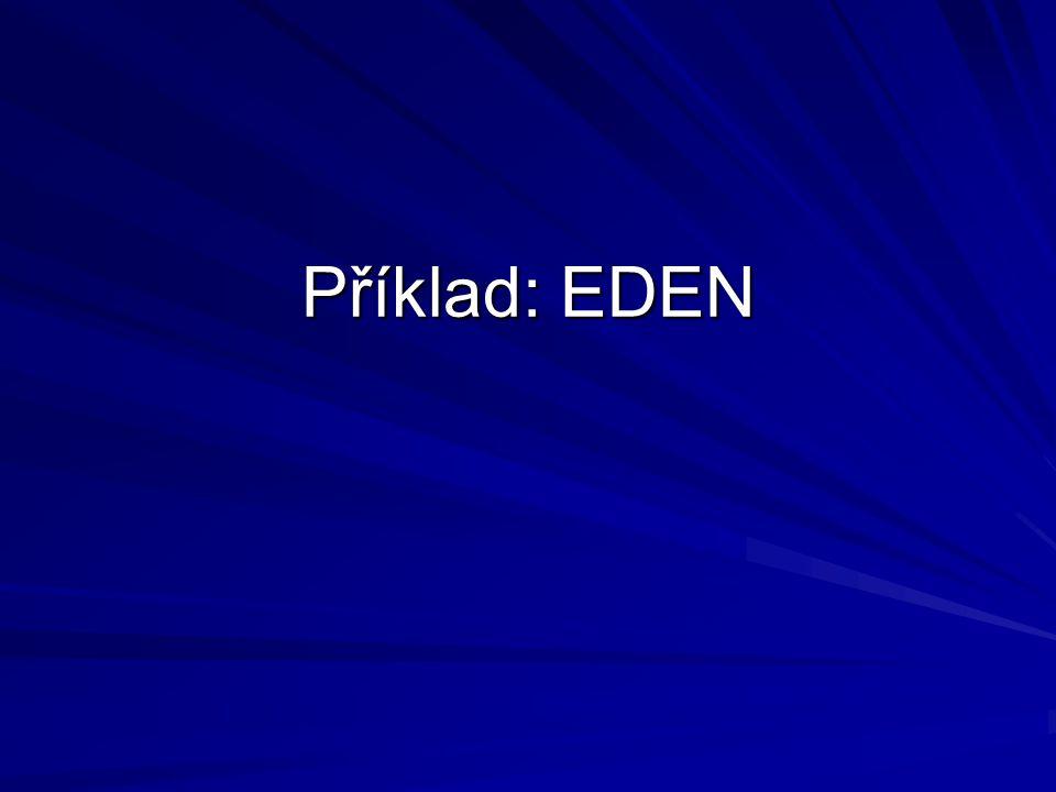Příklad: EDEN