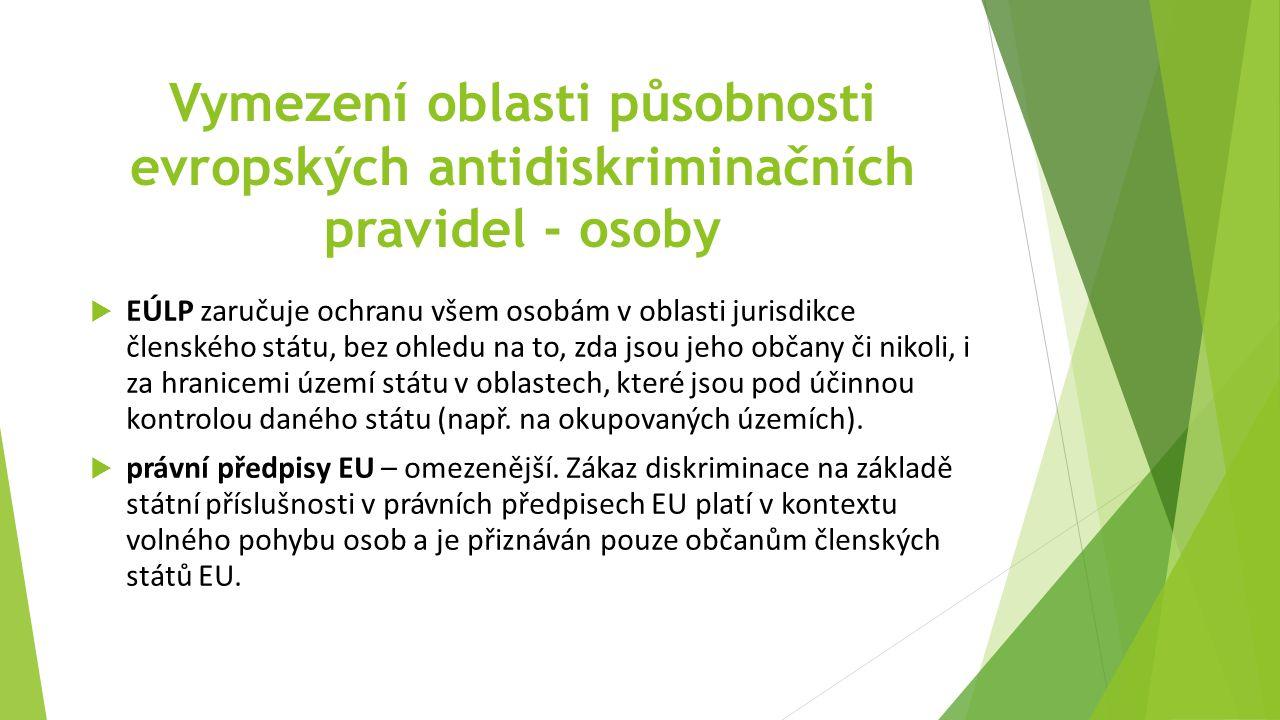 Vymezení oblasti působnosti evropských antidiskriminačních pravidel - osoby