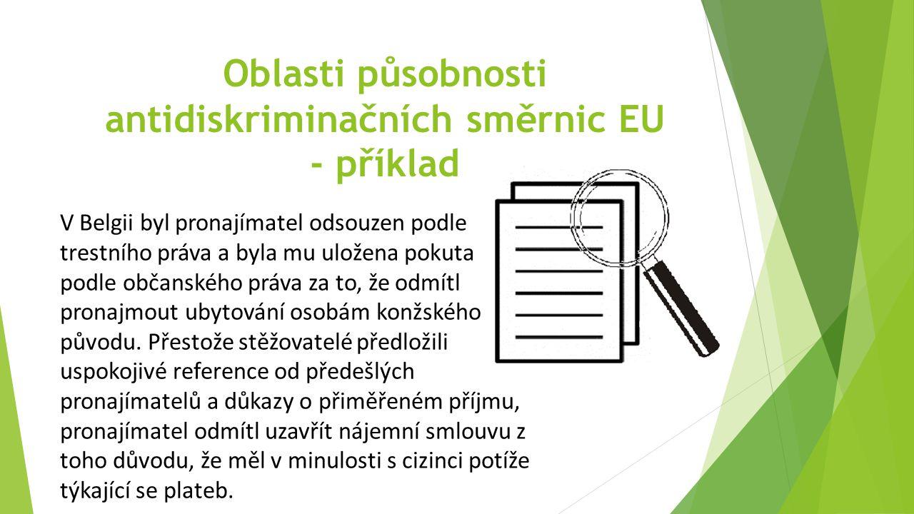 Oblasti působnosti antidiskriminačních směrnic EU - příklad