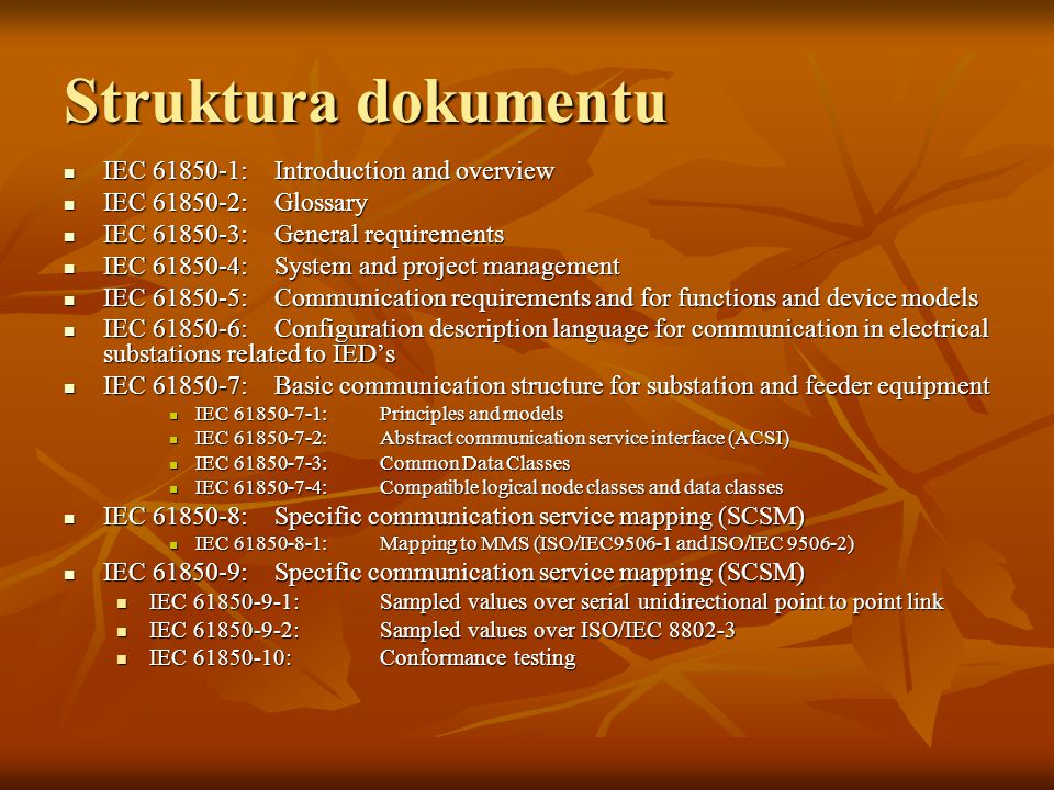 Struktura dokumentu IEC 61850-1: Introduction and overview