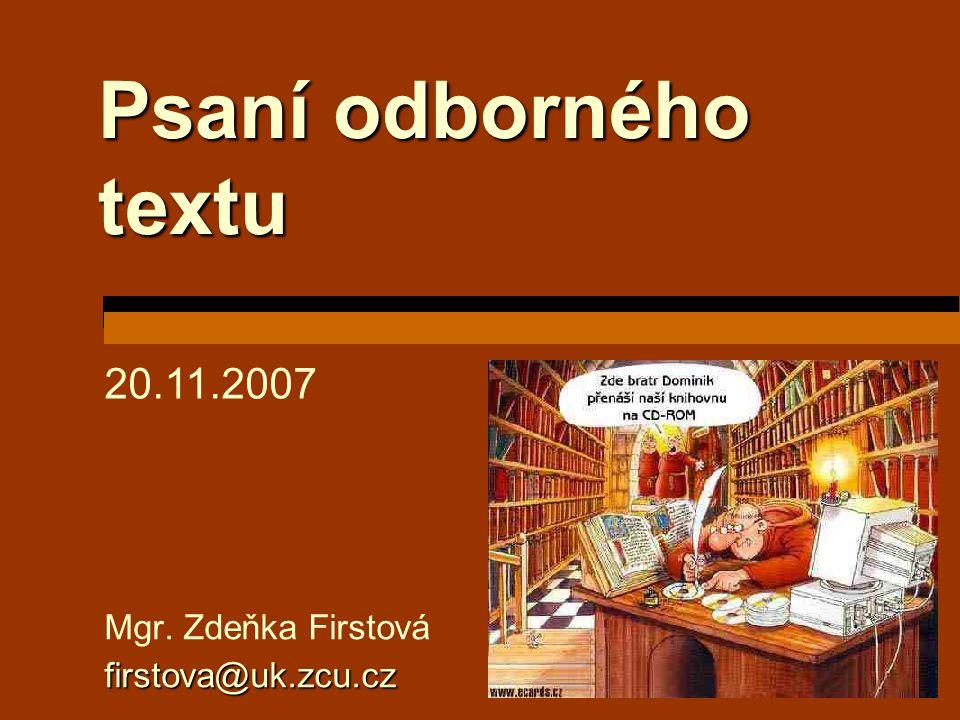 Mgr. Zdeňka Firstová firstova@uk.zcu.cz