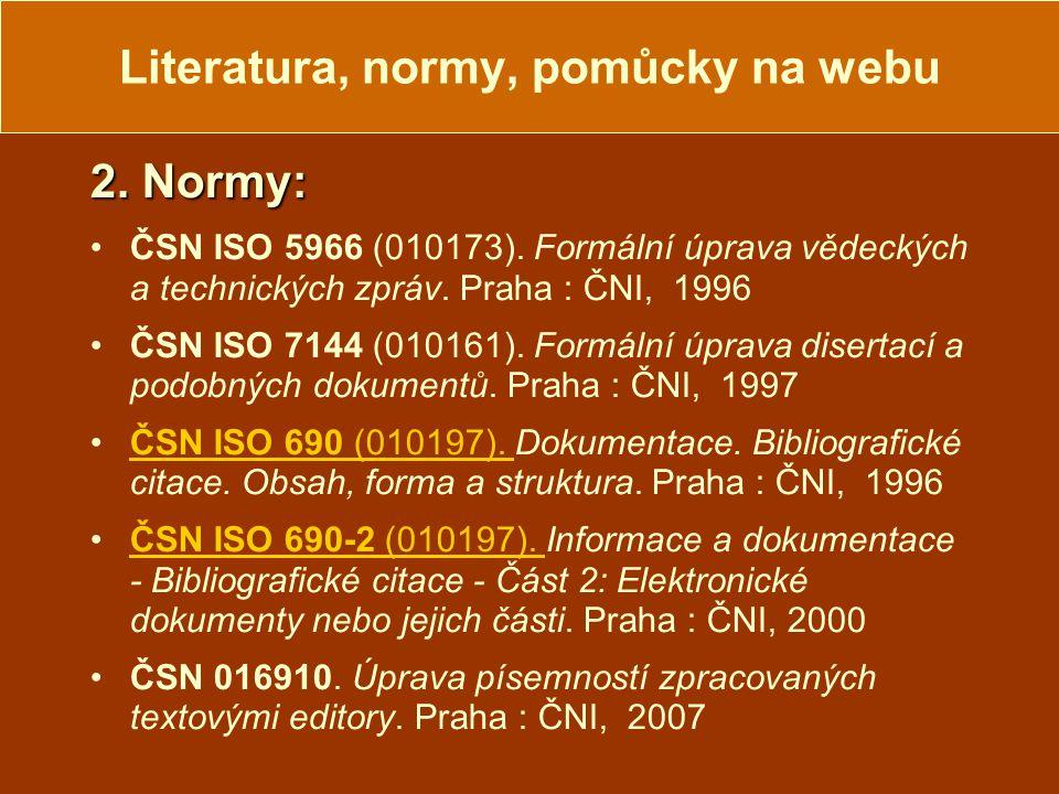 Literatura, normy, pomůcky na webu