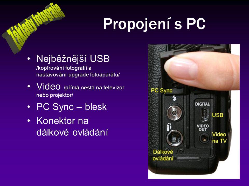 Propojení s PC Základy fotografie