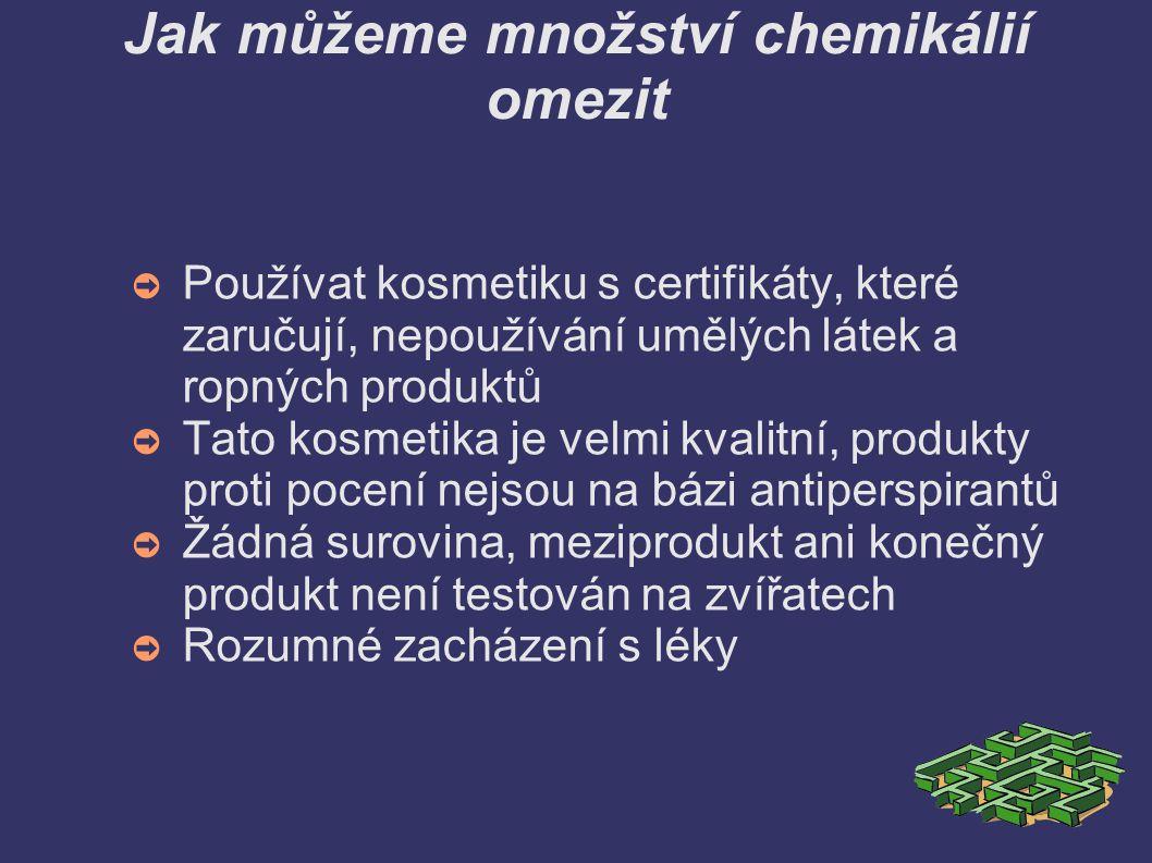 Jak můžeme množství chemikálií omezit