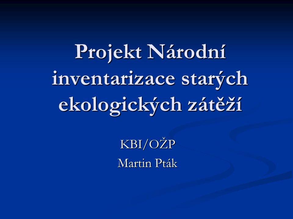 Projekt Národní inventarizace starých ekologických zátěží