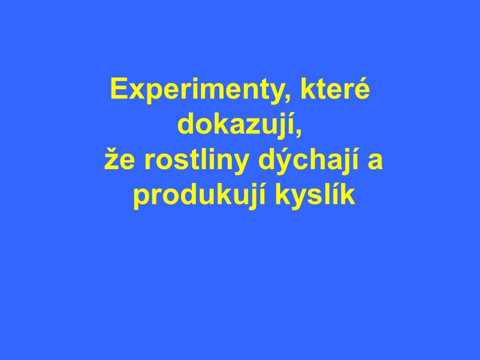 Experimenty, které dokazují,