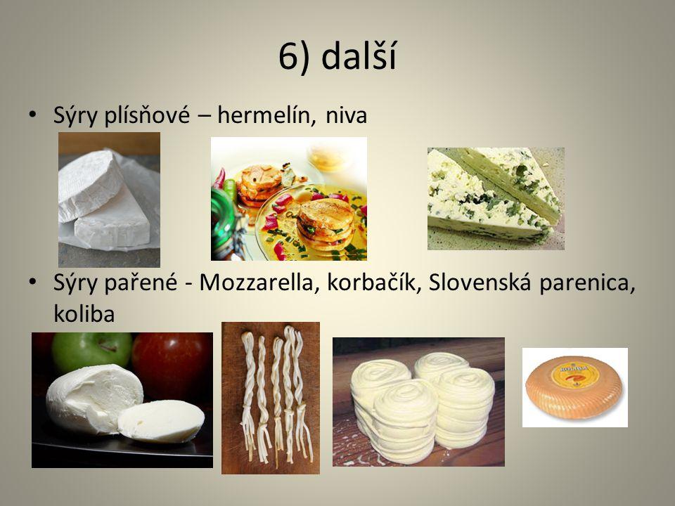 6) další Sýry plísňové – hermelín, niva