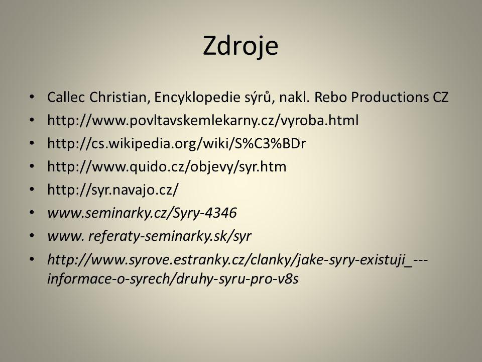 Zdroje Callec Christian, Encyklopedie sýrů, nakl. Rebo Productions CZ