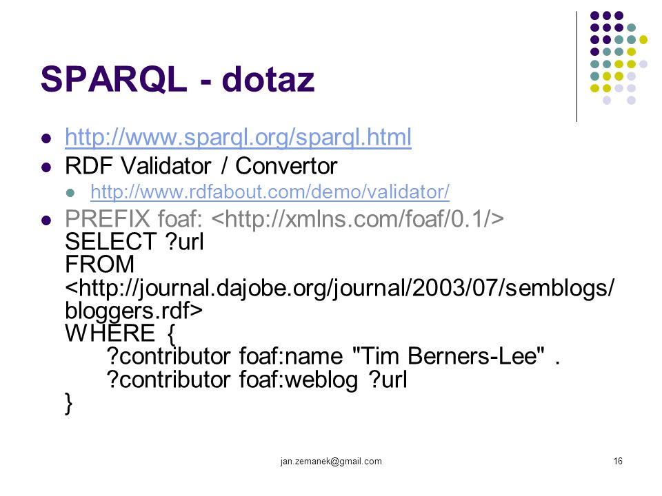 SPARQL - dotaz http://www.sparql.org/sparql.html