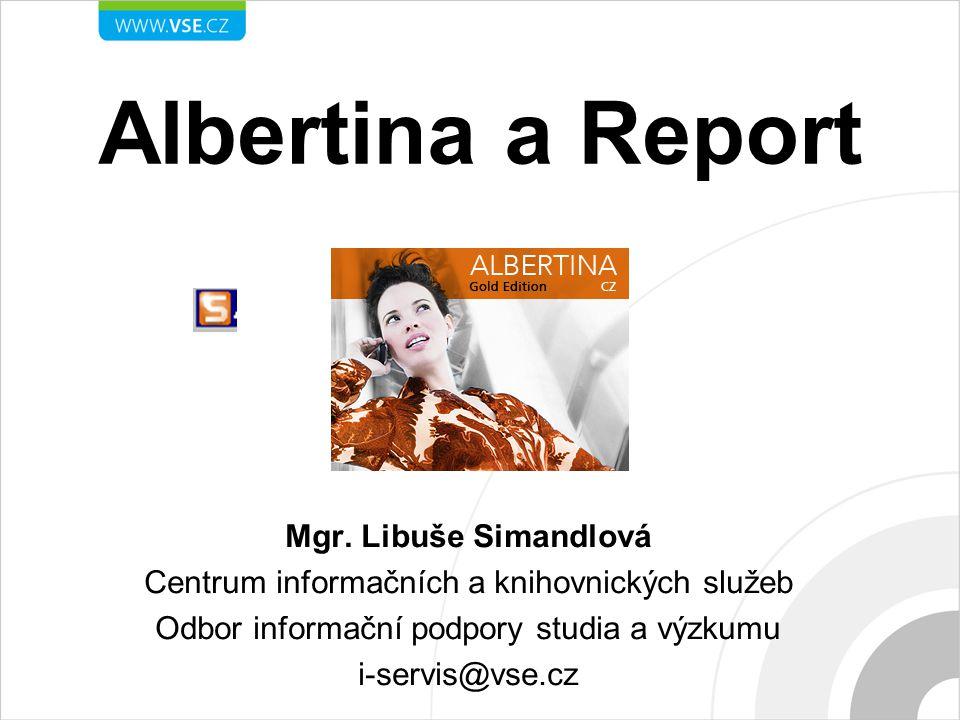 Albertina a Report Mgr. Libuše Simandlová