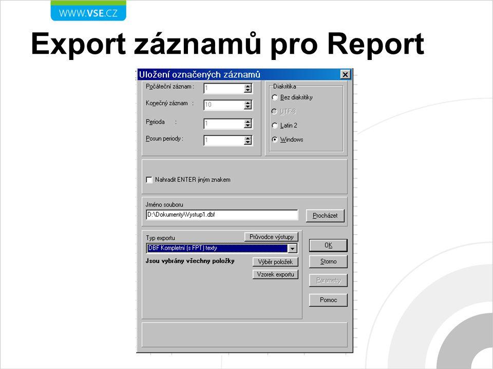 Export záznamů pro Report