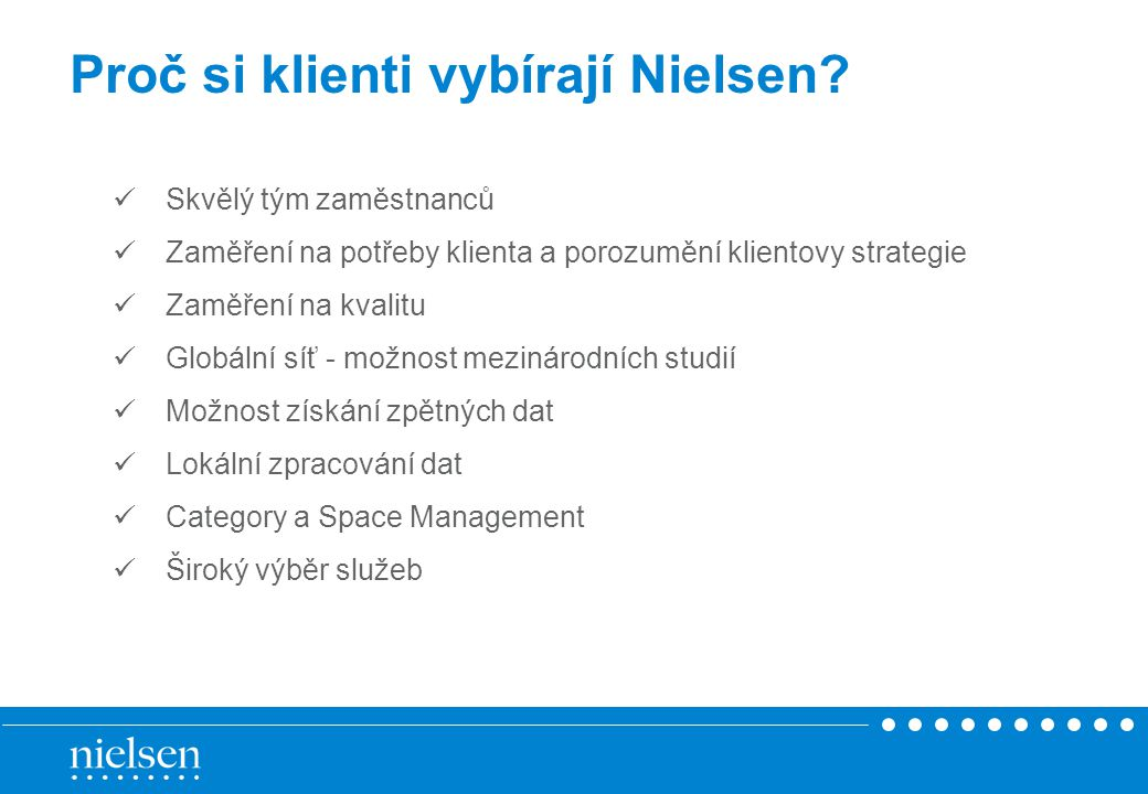 Proč si klienti vybírají Nielsen