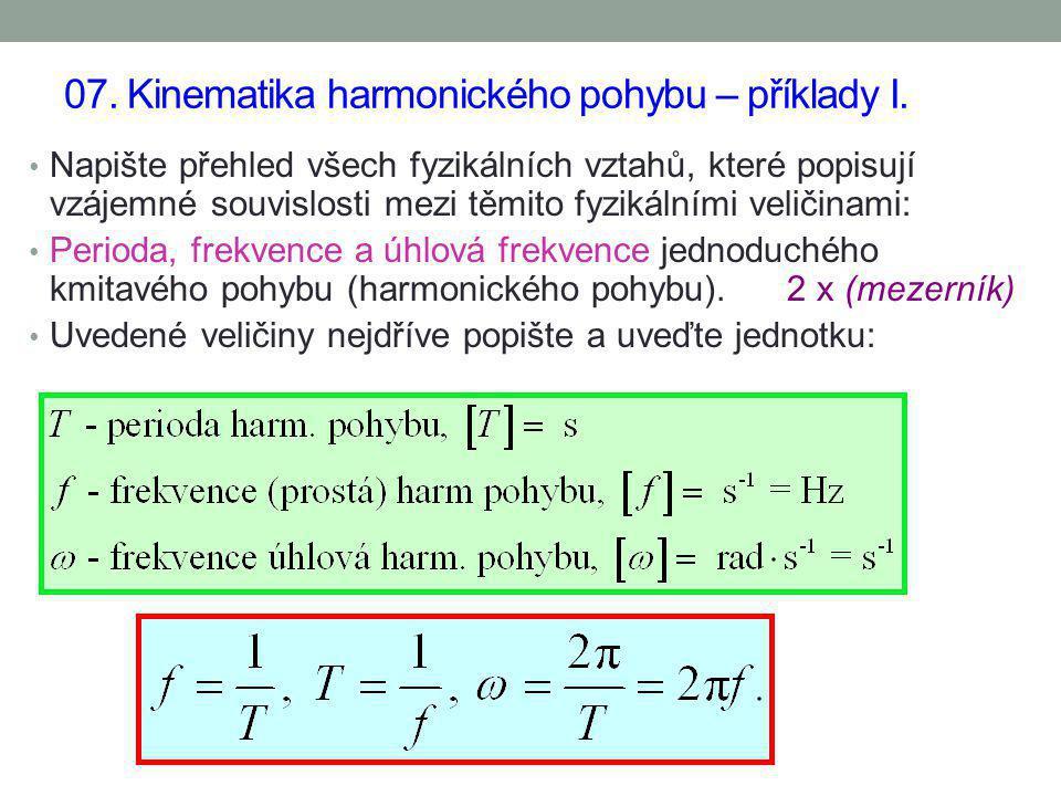 07. Kinematika harmonického pohybu – příklady I.