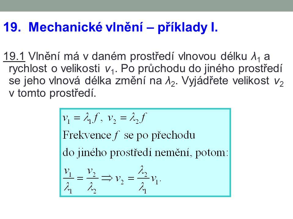 19. Mechanické vlnění – příklady I.