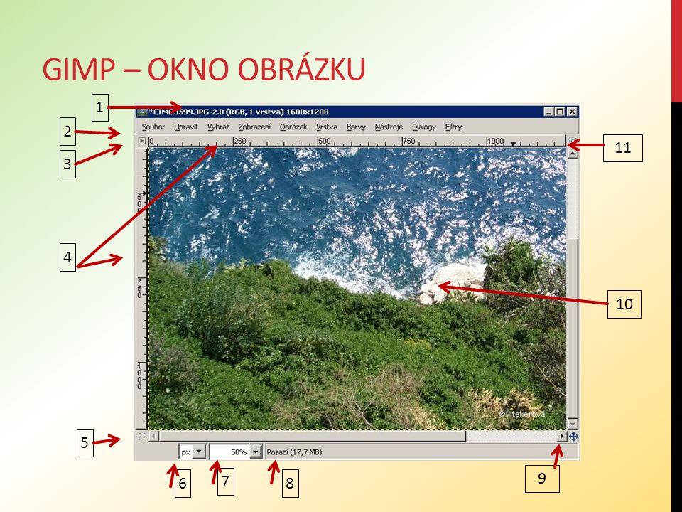 Gimp – okno obrázku 1 2 11 3 4 10 5 6 7 9 8