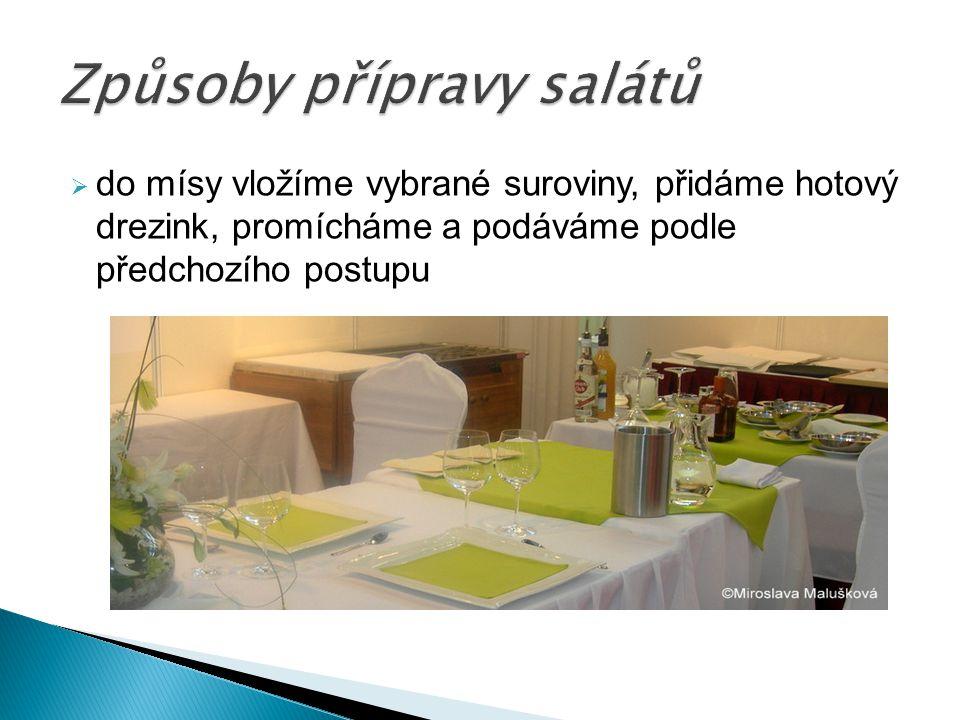 Způsoby přípravy salátů